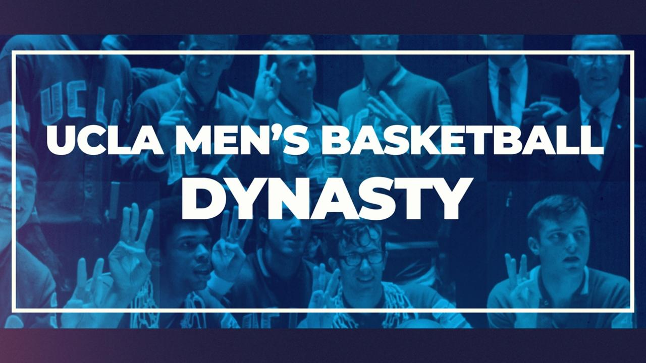 A look back at the UCLA Bruins men's basketball dynasty