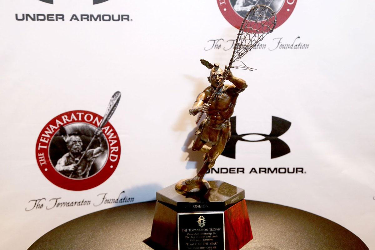 The Tewaaraton Award, given annually to the best men's and women's college lacrosse players.